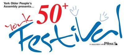 YORK 50+ FESTIVAL 21st September – 7th October NO KIDDING?