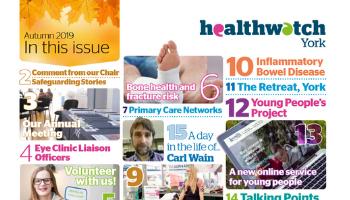 Healthwatch York Autumn Magazine Out Now