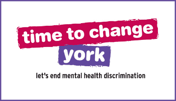 Mental Health Awareness Week with Time To Change York