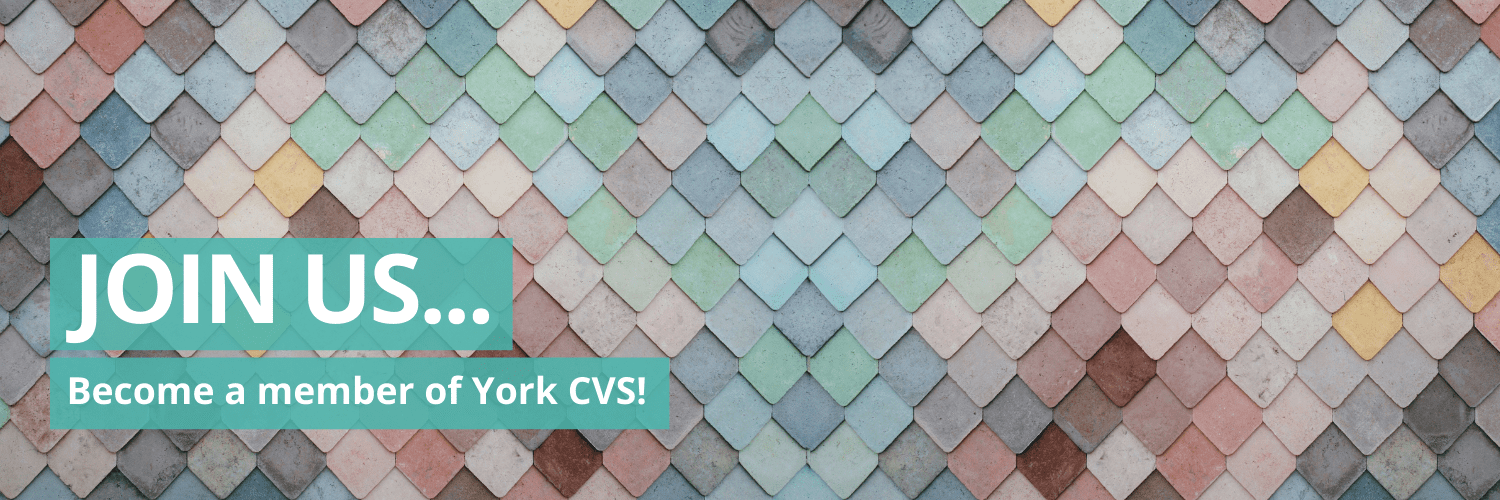 Join us...Become a member of York CVS