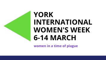 York International Women's Week 2021 (6-14 March)