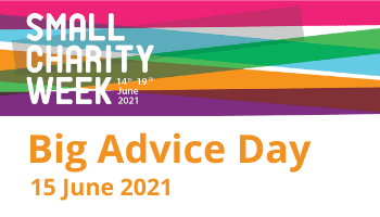 Small Charity Week – Big Advice Day 15 June