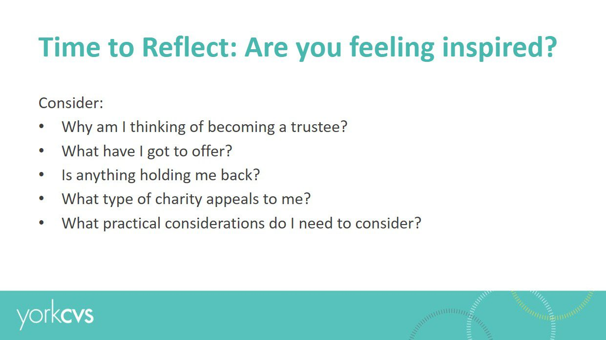 A screenshot of presentation slide from a Trustee Recruitment Event run by York Volunteers which asks potential trustees to reflect on their thoughts about becoming a trustee